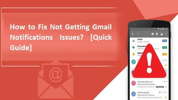 Gmail Notifications Not Working
