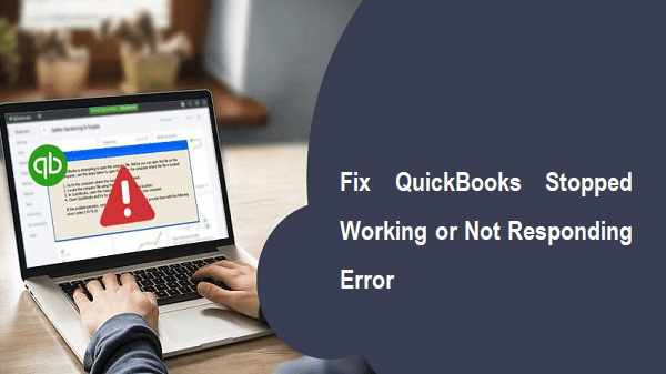 QuickBooks Stopped Working