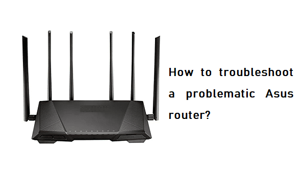 Asus router troubleshooting