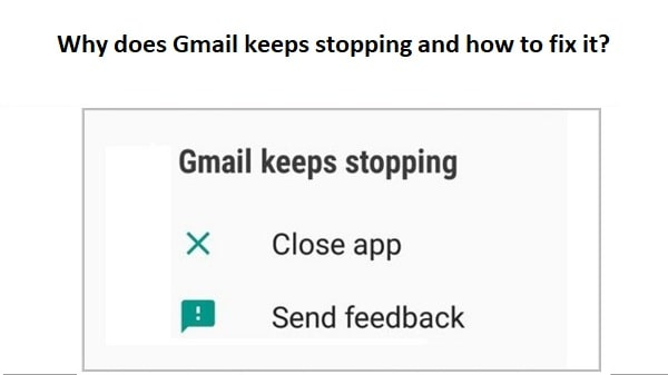 Gmail keeps stopping